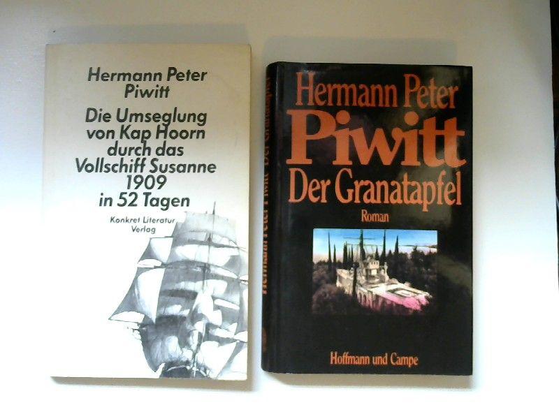 Piwitt, Hermann Peter: 1 Buch und 1 Zugabe - Hermann Peter Piwitt: Die Umseglung von Kap Hoorn durch das Vollschiff Susanne 1909 in 52 Tagen. Zugabe: Hermann Peter Piwitt: Der Granatapfel.