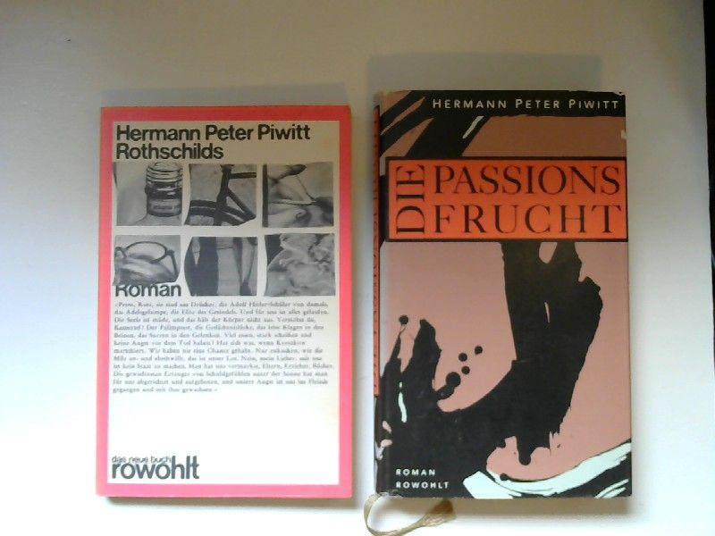Piwitt, Hermann Peter: 1 Buch und 1 Zugabe - Hermann Peter Piwitt: Rothschilds. Roman. Zugabe: Hermann Peter Piwitt: Die Passionsfrucht. [das neue buch ; herausgegeben von Jürgen Manthey]
