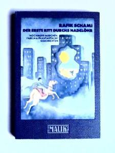 Schami, Rafik: Der erste Ritt durchs Nadelöhr. Noch mehr Märchen, Fabeln & phantastische Geschichten. Mit Illustrationen von Erika Rapp / Reihe Südwind-Literatur