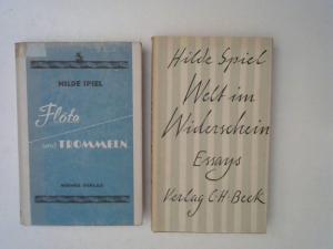 Spiel, Hilde: 1 Buch und 1 Zugabe - Hilde Spiel: 1) Flöte und Trommeln : Roman; Zugabe: Welt im Widerschein. Essays.