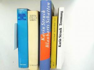 Struck, Karin: Karin Struck - fünf Bücher zusammen: 1) Trennung; 2) Kindheitsende, Jurnal einer Kriese; 3) Die Mutter; 4) Lieben; 5) Blaubarts Schatten.