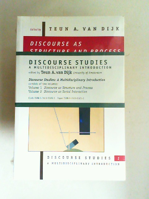 Dijk, Teun Adrianus Van (Edit.): Zwei Bücher zusammen: Discourse Studies. A Multidisciplinary Introduction. Consists of two volumes: Volume 1: Discourse as Structure and Process. Volume 2: Discourse as Social Interaction.