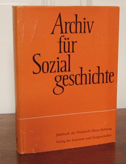 Eckert, Georg (Redaktion): Archiv für Sozialgeschichte. II. Band, 1962. Jahrbuch der Friedrich-Ebert-Stiftung.