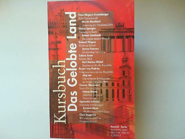 Enzensberger, Hans Magnus und Karl Markus Michel u.a. (Hg.): Kursbuch Heft 141 September 2000: Das Gelobte Land
