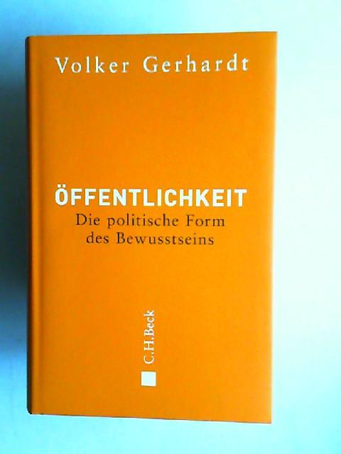 Gerhardt, Volker: Öffentlichkeit. Die politische Form des Bewusstseins.