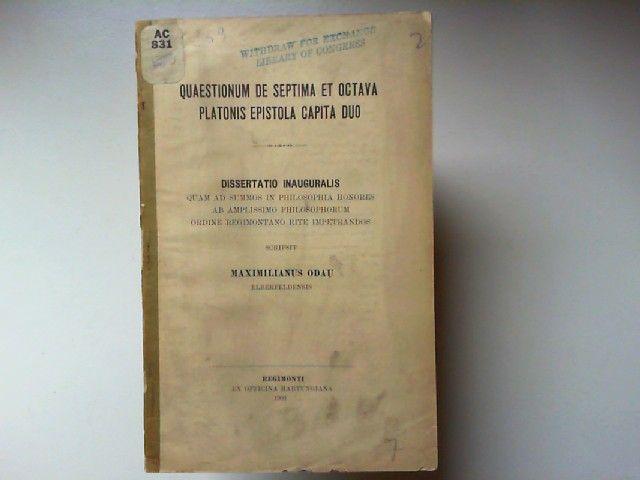 Odau, Maximilianus: Quaestionum de septima et octavia platonis epistola capita duo. Dissertatio inauguralis