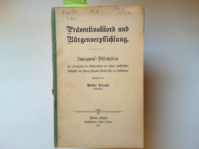 Rinteln, Walter: Präventivakkord und Bürgenverpflichtung. Inaugural-Dissertation zur Erlangung der Doktorwürde