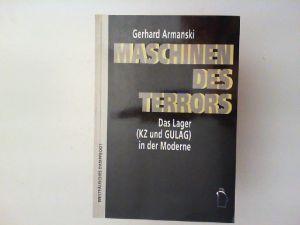 Armanski, Gerhard: Maschinen des Terrors : das Lager (KZ und GULAG) in der Moderne.