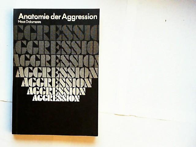 Hass, Gerhart und Wolfgang Schumann (Hg.): Anatomie der Aggression ...
