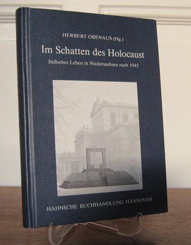 Obenaus, Herbert (Hrsg.): Im Schatten des Holocaust. Jüdisches Leben in Niedersachsen nach 1945. [Historische Kommission für Niedersachsen und Bremen. Veröffentlichungen der Historischen Kommission für Niedersachsen und Bremen. 38. Quellen und Untersuc...