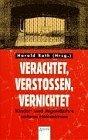 Roth, Harald [Hrsg.]: Verachtet, verstossen, vernichtet : Kinder- und Jugendjahre unterm Hakenkreuz. Mit einem Vorw. von Ignaz Bubis, Arena-Taschenbuch ; Bd. 1825