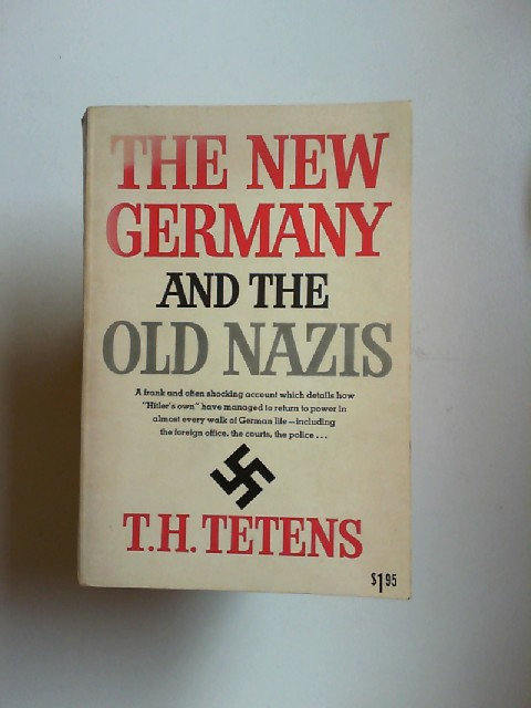 Tetens, Tete Harens: The New Germany and the Old Nazis.