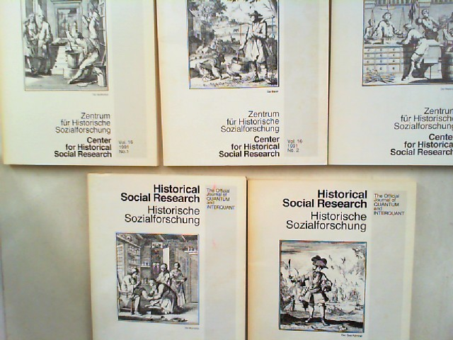 Zentrum für Historische Sozialforschung (Hg.) Heinrich Best; Wolfgang Bick; Paul J. Müller; Herbert Reinke; Wilhelm H. Schröder (Hg.) und Reinhard Spree: Historical Social Research HSR. Historische Sozialforschung. The Official Journal of Quantum and I...
