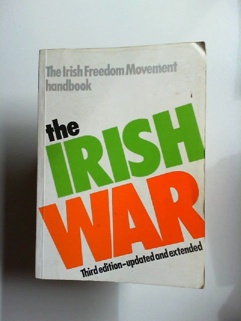 Irish War: Irish Freedom Movement Handbook.