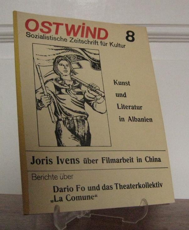 Ostwind (Hrsg.): Ostwind - Sozialistische Zeitschrift für Kultur Nr. 8.