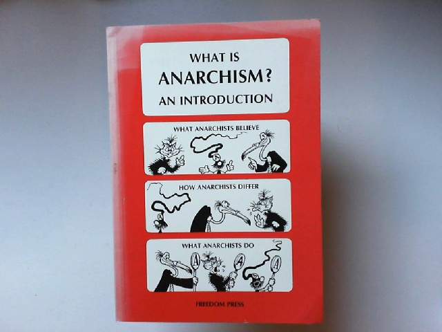 Rooum, Donald: What Is Anarchism? : An Introduction.