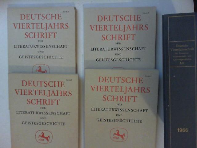 Brinkmann, Richard (Hg.): Deutsche Vierteljahrsschrift [nicht. Vierteljahresschrift] für Literaturwissenschaft und Geistesgeschichte. Vollständiger 40. Jahrgang 1966 (Heft 1 bis 4) mit Einbanddecken.