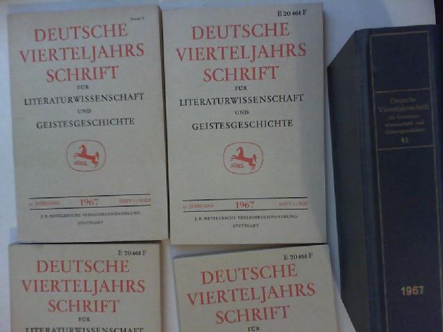 Brinkmann, Richard (Hg.): Deutsche Vierteljahrsschrift [nicht. Vierteljahresschrift] für Literaturwissenschaft und Geistesgeschichte. Vollständiger 41. Jahrgang 1967 (Heft 1 bis 4) mit Einbanddecken.