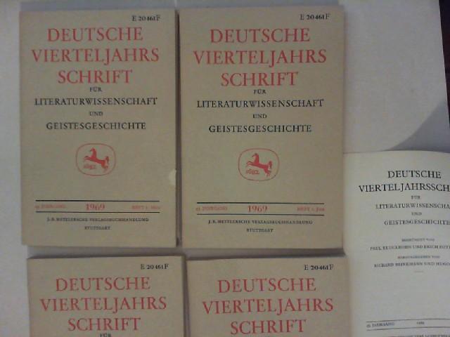 Brinkmann, Richard (Hg.): Deutsche Vierteljahrsschrift [nicht. Vierteljahresschrift] für Literaturwissenschaft und Geistesgeschichte. Vollständiger 43. Jahrgang 1969 (Heft 1 bis 4).