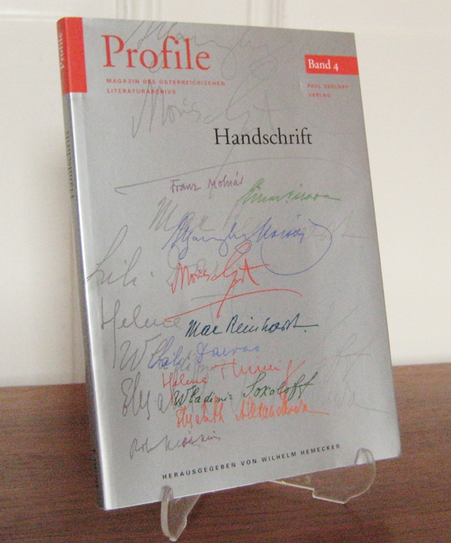 Hemecker, Wilhelm (Hrsg.): Handschrift. [Profile - Magazin des Österreichischen Literaturarchivs, 2. Jg., Band 4].