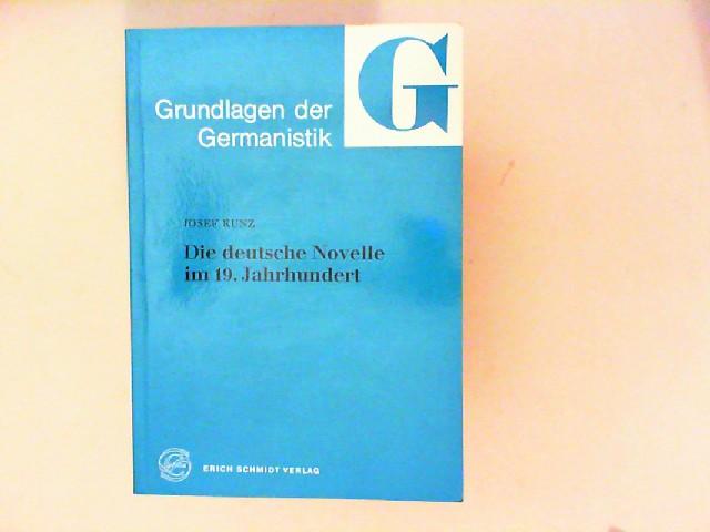 Kunz, Josef: Die deutsche Novelle im 19. Jahrhundert. [Grundlagen der Germanistik; 10]