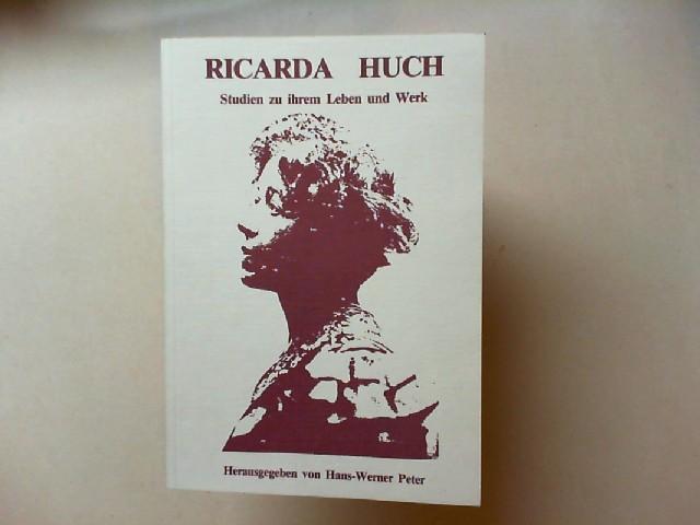 Peter, Hans-Werner (Hg.): Ricarda Huch. Studien zu ihrem Leben und Werk. Aus Anlaß des 120. Geburtstages 1864-1984)