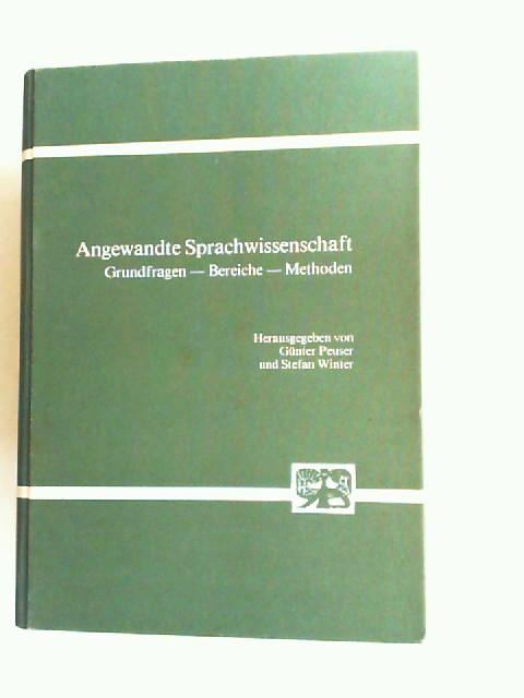 Peuser, Günter (Hrsg.) und Stefan Winter (Hrsg.): Angewandte Sprachwissenschaft. Grundfragen, Bereiche, Methoden. Festschrift für Günther Kandler.