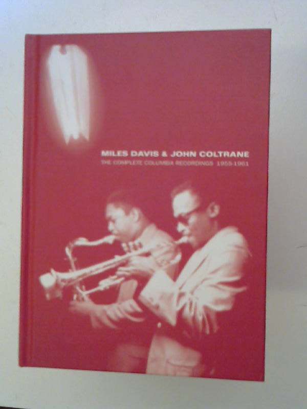 Davis, Miles and John Coltrane: Miles Davis & John Coltrane. The complete Columbia recordings 1955-1961.