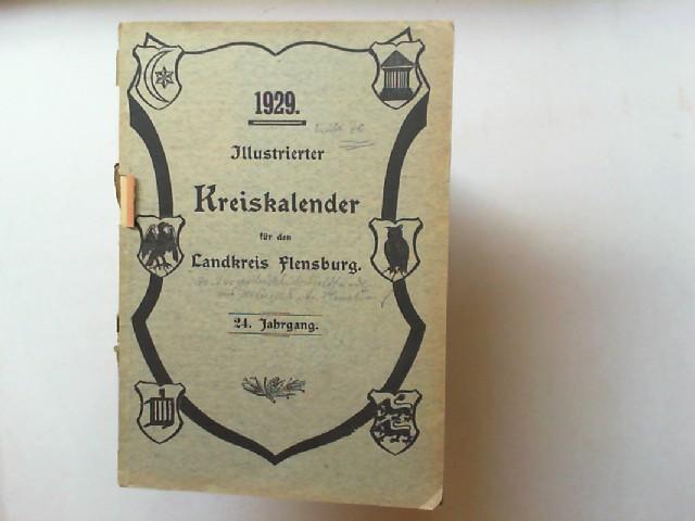 Illustrierter Kreiskalender für den Landkreis Flensburg 24. Jahrgang 1929.
