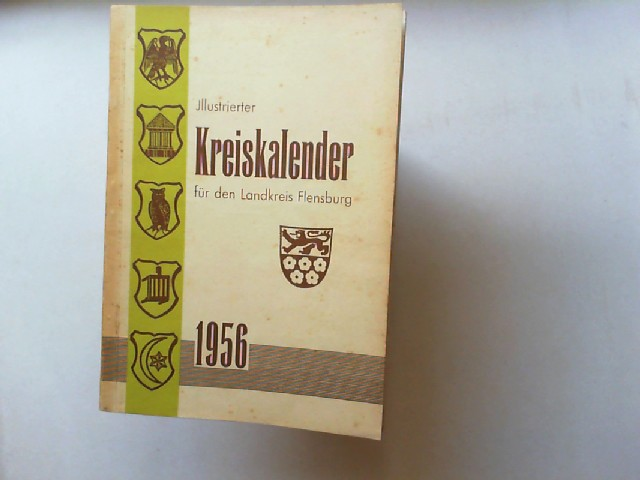 Illustrierter Kreiskalender für den Landkreis Flensburg 35. Jahrgang 1956.