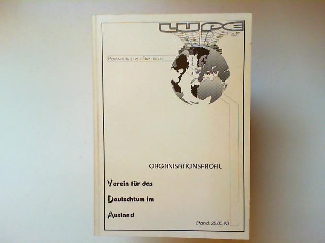 Ein Organisationsprofil: Verein für das Deutschtum VDA
