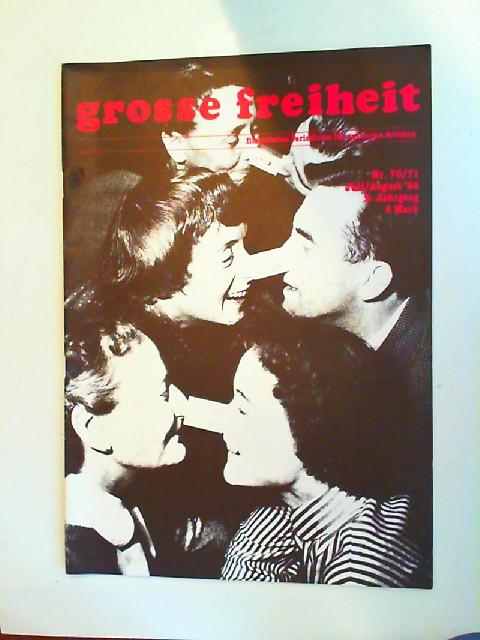 gf-Power Kollektiv [Hrsg.]: Große Freiheit. Illustriertes Perodicum für Autonome Artisten. [Nr. 70/71. Juli/August `84. 9. Jahrgang.]