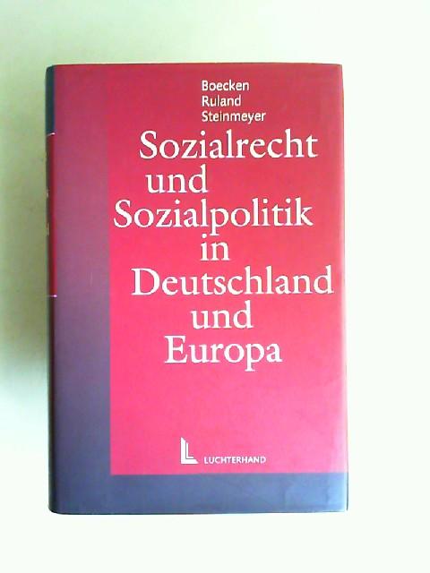 Boecken, Winfried (Hrsg.) und Bernd von Maydell: Sozialrecht und Sozialpolitik in Deutschland und Europa. Festschrift für Bernd Baron von Maydell.