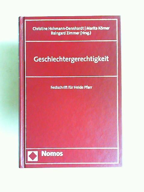 Hohmann-Dennhardt, Christine (Hrsg.), Marita Körner (Hrsg.) und Reingard Zimmer (Hrsg.): Geschlechtergerechtigkeit. Festschrift für Heide Pfarr.