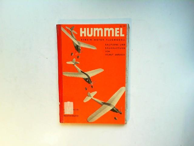 """Antuch, Helmut: Benzinmotorflugmodell """"Hummel"""". Bauanleitung und Baupläne. [Sammlung Spiel und Arbeit. 187. Band]"""