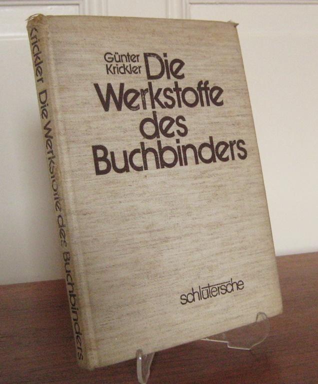 Krickler, Günter: Die Werkstoffe des Buchbinders. Das vorliegende Werk wurde unter Mitarbeit von Rudi Kiesau (Klebstoffe) und Peter Stadler (Papierprüfung) verfasst.