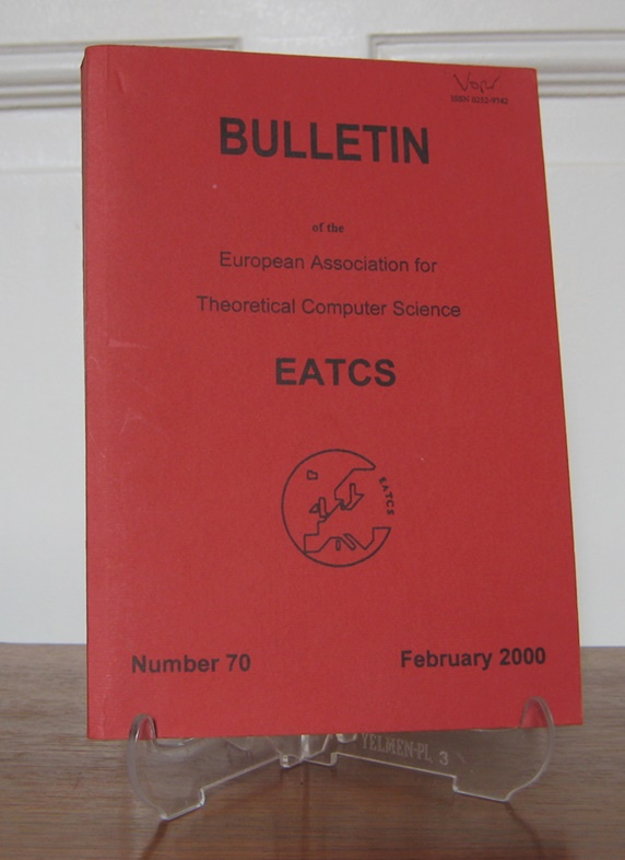 EATCS (Hrsg.): Bulletin of the European Association for Theoretical Computer Science. Number 70, February 2000.