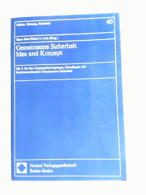 Bahr, Egon (Hrsg.) und Dieter S. Lutz (Hrsg.): Gemeinsame Sicherheit. Idee und Konzept. Band I: Zu den Ausgangsüberlegungen, Grundlagen und Strukturmerkmalen gemeinsamer Sicherheit. [Militär, Rüstung, Sicherheit Band 40]