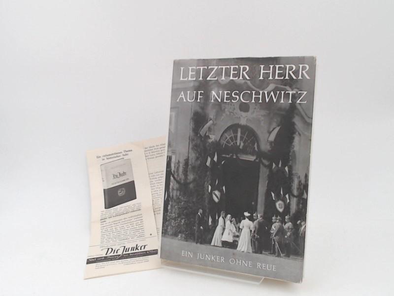 Vietinghoff-Riesch, Arnold von: Letzter Herr auf Neschwitz: Ein Junker ohne Reue.