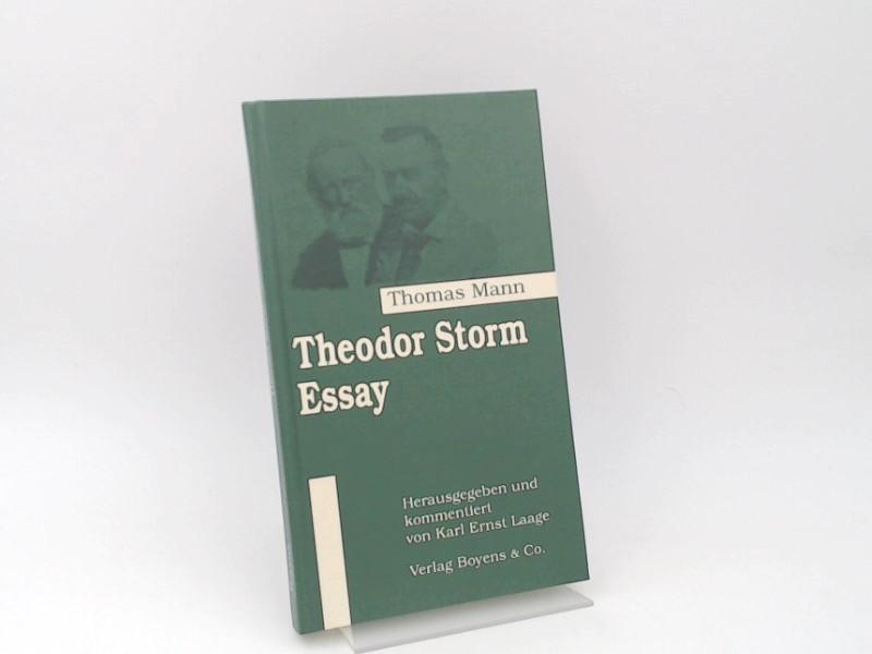 Mann, Thomas und Karl Ernst Laage (Herausgeber): Theodor-Storm-Essay.