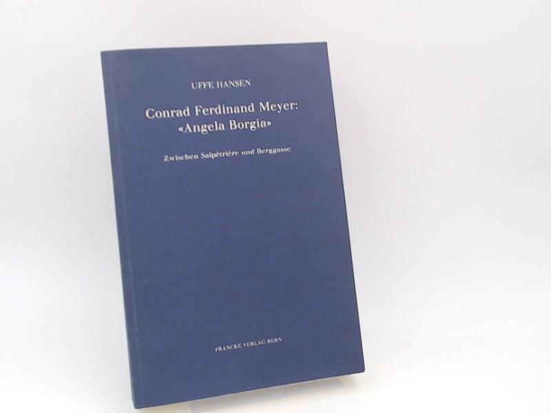 """Hansen, Uffe: Conrad Ferdinand Meyer: """"Angela Borgia"""" : zwischen Salpêtrière und Berggasse."""
