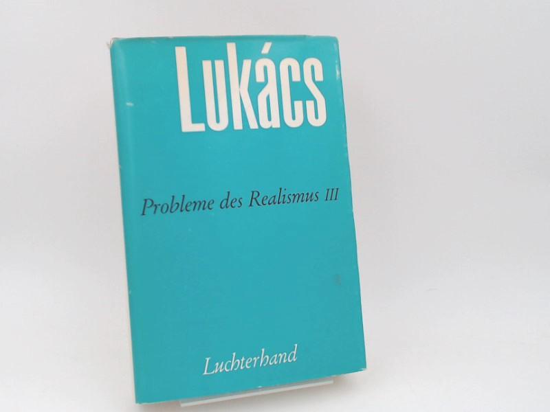 Lukács, Georg (Verfasser): Der historische Roman. [Probleme des Realismus III. Band 6]