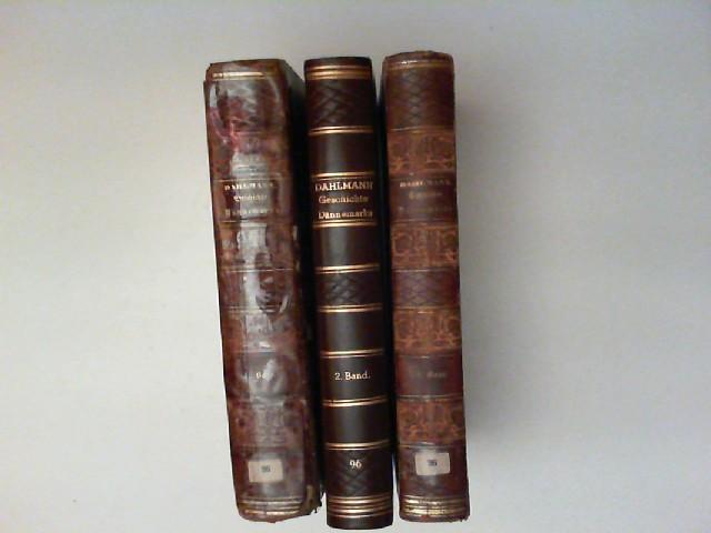 Dahlmann, Friedrich Christoph: Geschichte von Dänemark. Erster, zweiter und dritter Band. [Band 3 in der Reihe Geschichte der europäischen Staaten]
