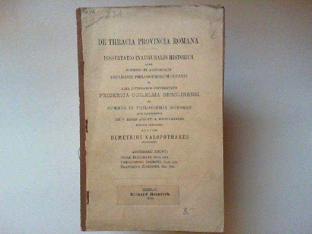 Kalopothakes, Demetrius: De thracia provincia romana. Dissertatio inauguralis historica.