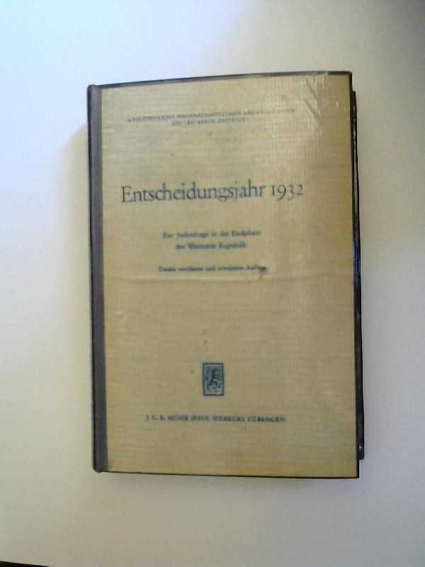 Mosse, Werner E. [Hrsg.] und Arnold Paucker [Mitwirkung]: Entscheidungsjahr 1932. Zur Judenfrage in der Endphase der Weimarer Republik. [Schriftenreihe wissenschaftlicher Abhandlungen des Leo Baeck Instituts, Nr. 13]