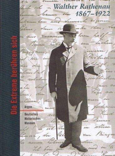 Wilderotter, Hans (Hrsg.): Walther Rathenau 1867 - 1922: Die Extreme berühren sich. Eine Ausstellung des Deutschen Historischen Museums in Zusammenarbeit mit dem Leo-Baeck-Institut, New York.
