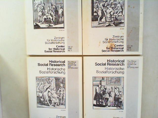 Zentrum für Historische Sozialforschung (Hg.) und Heinrich Best; Wilhelm H. Schröder (Hg.): Historical Social Research HSR. Historische Sozialforschung. The Official Journal of Quantum and Interquant. Jahrgang 1996 (Volume 21) komplett in vier Bänden z...
