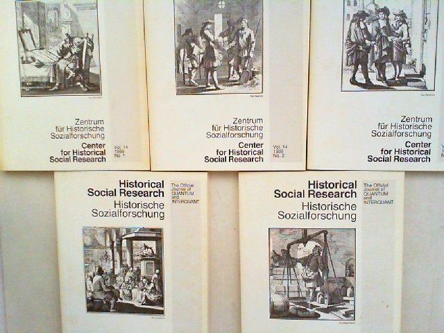 Zentrum für Historische Sozialforschung (Hg.) Heinrich Best; Wolfgang Bick; Paul J. Müller; Herbert Reinke; Wilhelm H. Schröder und Helmut Thome: Historical Social Research HSR. Historische Sozialforschung. The Official Journal of Quantum and Interquan...
