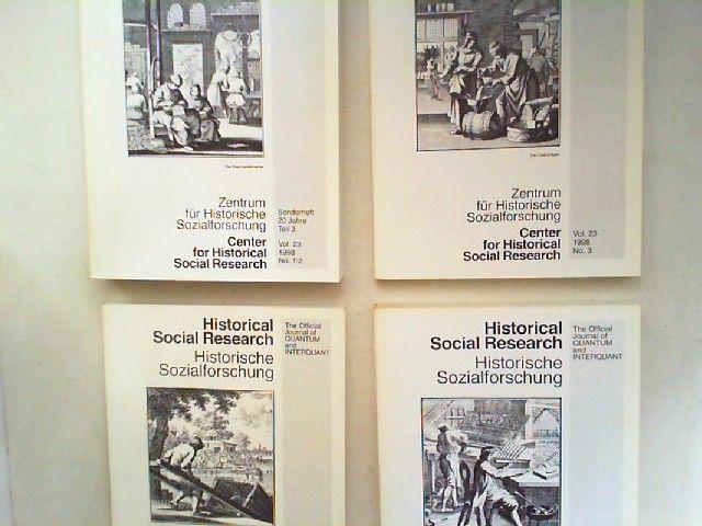 Zentrum für Historische Sozialforschung (Hg.) Jean-Paul Lehners; Wilhelm H. Schröder (Hg.); Heinrich Best (Ed.) und Thomas Rahlf: Historical Social Research HSR. Historische Sozialforschung. The Official Journal of Quantum and Interquant. Jahrgang 1998...