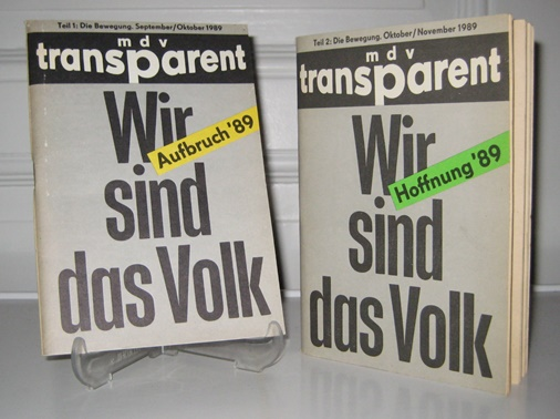 2 Bände: Wir sind das Volk. Teil 1: Aufbruch `89. Die Bewegung. September - Oktober 1989. / Teil 2: Hoffnung `89. Die Bewegung. Oktober / November 1989.